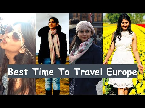 When Is Best Time To Travel Europe From India | How To Plan Europe Travel From India | In Hindi