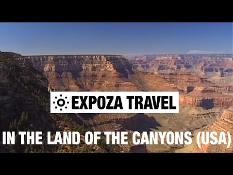 In the Land of the Canyons (USA) Vacation Travel Video Guide
