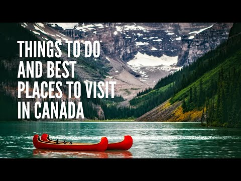 Things to do and Best Places to visit in Canada – Flamingo Travels