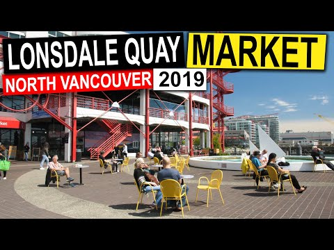 Lonsdale Quay Market In North Vancouver BC Canada (2019) | Vancouver Travel Guide