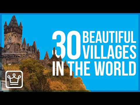 30 MOST Beautiful Villages in the World