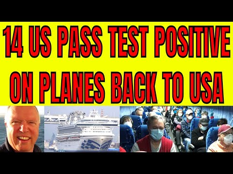 99 NEW CASES ON DIAMOND PRINCESS 14 US PASSENGERS TEST POSITIVE ON PLANES BACK TO USA