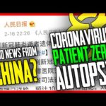 "CHINA AUTOPSY CORONAVIRUS ""PATIENT ZERO"" in CHINA 