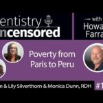 1344 Poverty from Paris to Peru with William & Lily Silverthorn and Monica Dunn, RDH