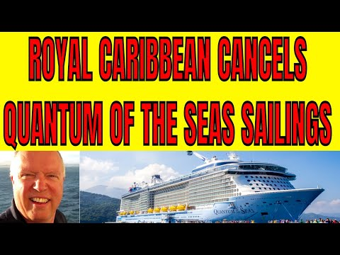 ROYAL CARIBBEAN CANCELS QUANTUM OF THE SEAS SAILINGS IN ASIA