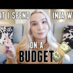 What I Spend in a Week at 25 *(ON A BUDGET)*