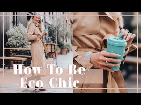 HOW TO BE ECO CHIC // ♻️ FASHION MUMBLR
