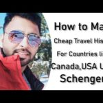 Best Countries for Making Valuable Travel History for Canada , Schengen,UK ,Australia & NZ Visa.