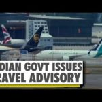 Coronavirus Outbreak: Indian govt issues fresh travel advisory | WION News | World News