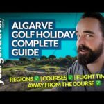 ALGARVE GOLF HOLIDAYS: COMPLETE GUIDE, TRAVEL TIPS & COURSE REVIEWS
